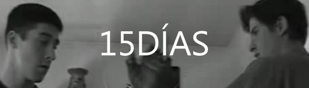 El desafío de los 15 días