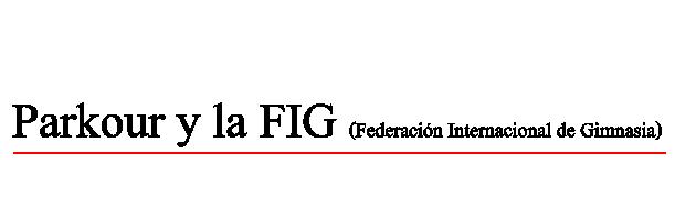 Parkour y la FIG